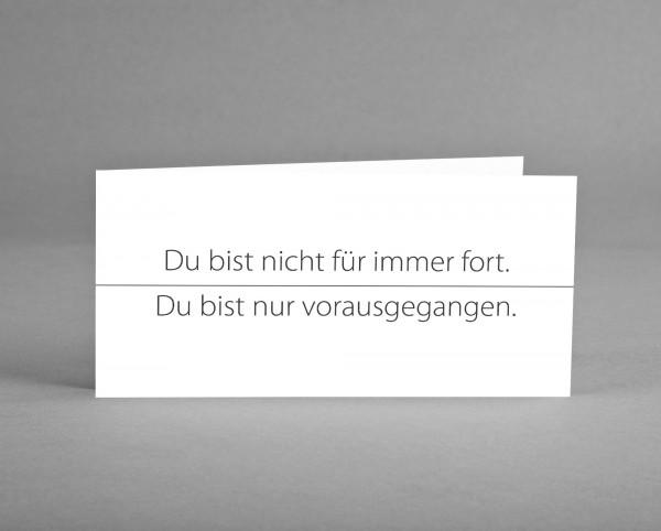 """HOFFNUNGSVOLL: Trauerkarte """"Du bist nicht für immer fort, ..."""" weiß inkl. Kuvert"""